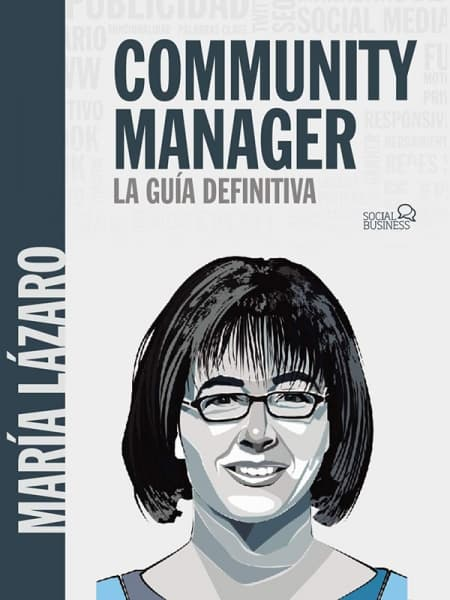 Community manager. La guía definitiva Community manager 3