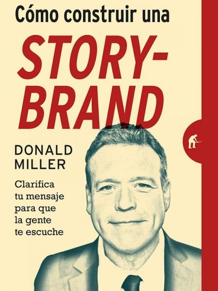 Como construir una Storybrand storybrand 5