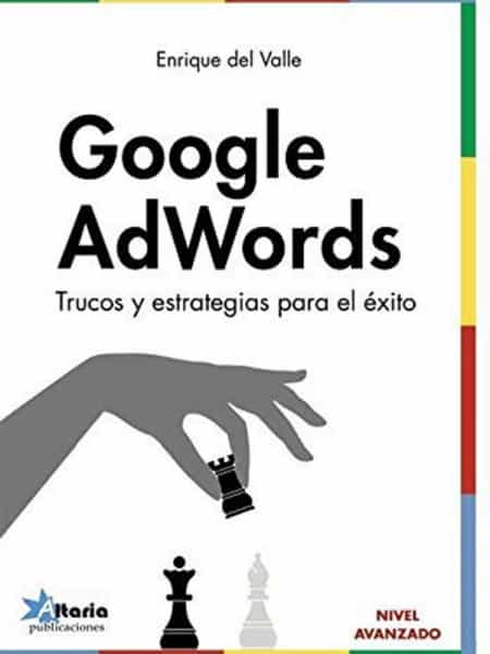 Google AdWords: Trucos y estrategias para el éxito AdWords 29